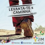 Levanta-te e Caminha! - cartaz ano JIM